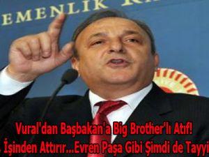 Vural'dan Başbakan'a Big Brother'lı Atıf!