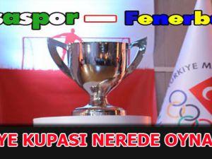 Türkiye Kupası Ankara'da Oynanacak