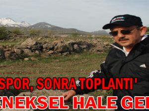 'ÖNCE SPOR, SONRA TOPLANTI' GELENEKSEL HALE GELDİ