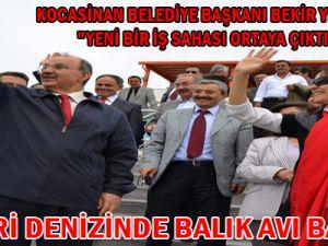 KAYSERİ DENİZİNDE BALIK AVI BAŞLADI