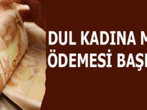 DUL KADINA MAAŞ MAYISTA BAŞLIYOR