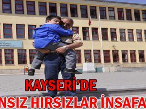 KAYSERİ'DE VİCDANSIZ HIRSIZLAR İNSAFA GELDİ