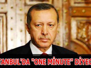 """İSTANBUL'DA """"ONE MİNUTE"""" DİYECEK"""