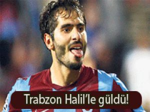 Trabzon Halil'le güldü!