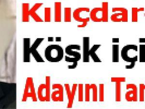 Kılıçdaroğlu Köşk için adayını tarif etti