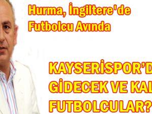 İşte Kayserispor'dan Gidecek Oyuncular
