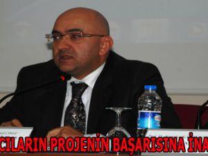 """""""YATIRIMCILARIN PROJENİN BAŞARISINA İNANCI TAM"""""""