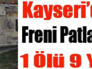 KAYSERİ'DEKİ ZİNCİRLEME TRAFİK KAZASI