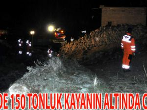 KAYSERİ'DE 150 TONLUK KAYANIN ALTINDA CAN VERDİ