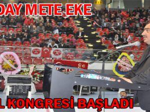 MHP'İL KONGRESİ BAŞLADI
