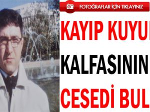 KAYSERİ'DE KAYIP KUYUMCU KALFASININ CESEDİ BULUNDU/ FOTO GALERİ