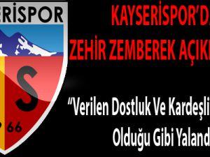 KAYSERİSPOR'DAN ZEHİR ZEMBEREK AÇIKLAMALAR