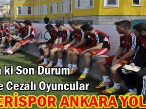 KAYSERİSPOR ANKARA YOLCUSU