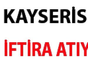 """Kayserispor'a iftira atıyorlar"""