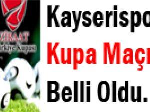 Kayserispor 'un Kupa Maçı Programı Belli Oldu