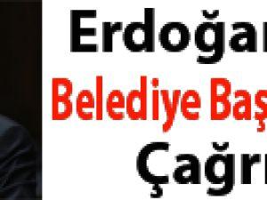 Erdoğan'dan belediye başkanlarına çağrı!