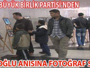 KAYSERİ BBP'DEN YAZICIOĞLU ANISINA FOTOĞRAF SERGİSİ