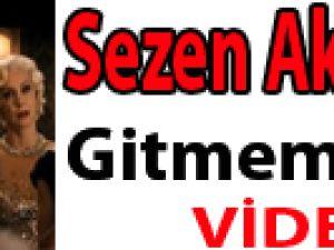 Sezen Aksu'dan Gitmem Daha- Video