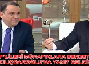 AKP'lileri münafıklara benzeten Kılıçdaroğlu'na yanıt geldi!