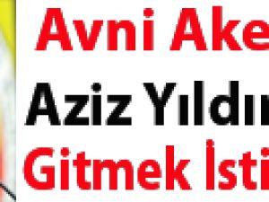 """""""AVNİ AKER'E AZİZ YILDIRIM'LA GİTMEK İSTİYORUZ"""""""