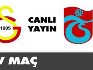 Galatasaray 0-0 Trabzonspor  CANLI