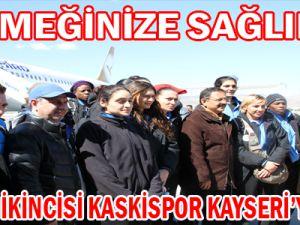 AVRUPA İKİNCİSİ KASKİSPOR KAYSERİ'YE GELDİ