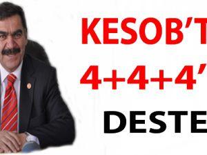 KESOB'TAN 4+4+4'DE DESTEK