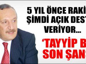 Tayyip Bey Son Şans!