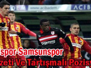 Kayserispor-Samsunspor Geniş Maç Özeti Ve Tartışmalı Pozisyonları/Video