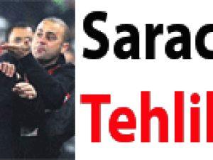 Saracoğlu Tehlikede!