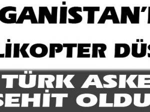 Afganistan'da Türk helikopteri düştü: 12 şehit