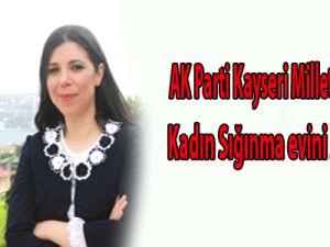 AK Parti Kayseri Milletvekili Bakır, Kadın Sığınma Evini Ziyaret Etti