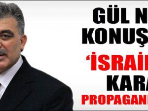 """""""Bunlar İsrail propagandası"""""""