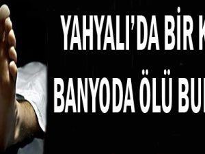 BANYODA ÖLDÜ