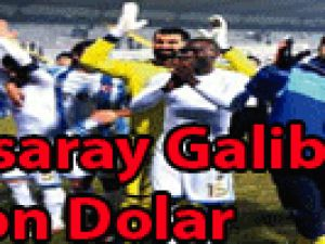 Galatasaray galibiyetine 1 milyon dolar