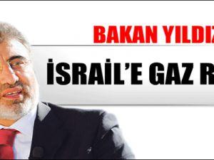 Bakan Yıldız'dan İsrail'e Gaz Mesajı