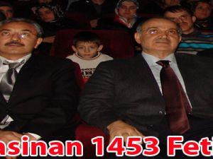 Kocasinan 1453 Fetih'te