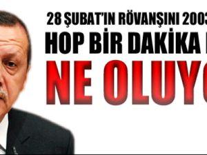 Erdoğan 2003 yılında 28 Şubat'ın rövanşını aldı