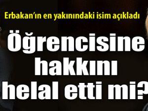 Erbakan, Erdoğan'a hakkını helal etti mi?