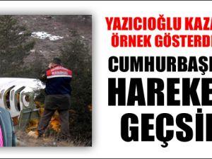 Yazıcıoğlu Kazasını Örnek Gösterdiler!