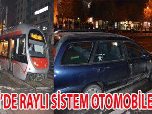 KAYSERİ'DE RAYLI SİSTEM OTOMOBİLE ÇARPTI