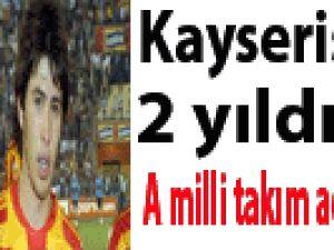 KAYSERİSPOR'UN 2 YILDIZI A MİLLİ TAKIM ADAY KADROSUNDA