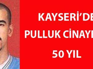Kayseri'de Pulluk Cinayetine 50 Yıl
