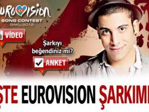 İşte Eurovision Şarkımız! /Video ve Anket