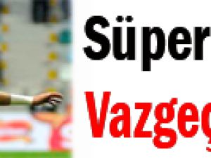 Süper Lig'in Vazgeçilmezi!