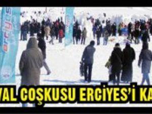 ERCİYES'TE KAR FESTİVALİ COŞKUSU