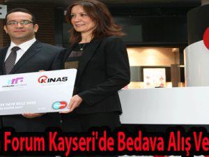 Kınaş'tan Forum Kayseri'de Bedava Alış Veriş Fırsatı