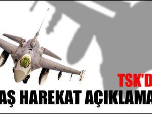 TSK'dan Harekat Açıklaması