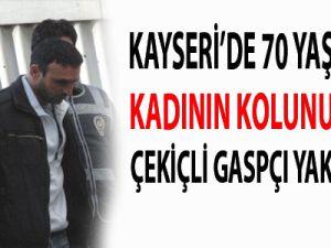 Kayseri'de 70 Yaşındaki Kadının Kolunu Kıran Çekiçli Gaspçı Yakalandı