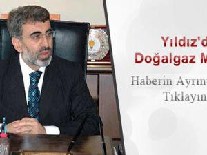Enerji Bakanı Taner Yıldız'dan Gaz Müjdesi